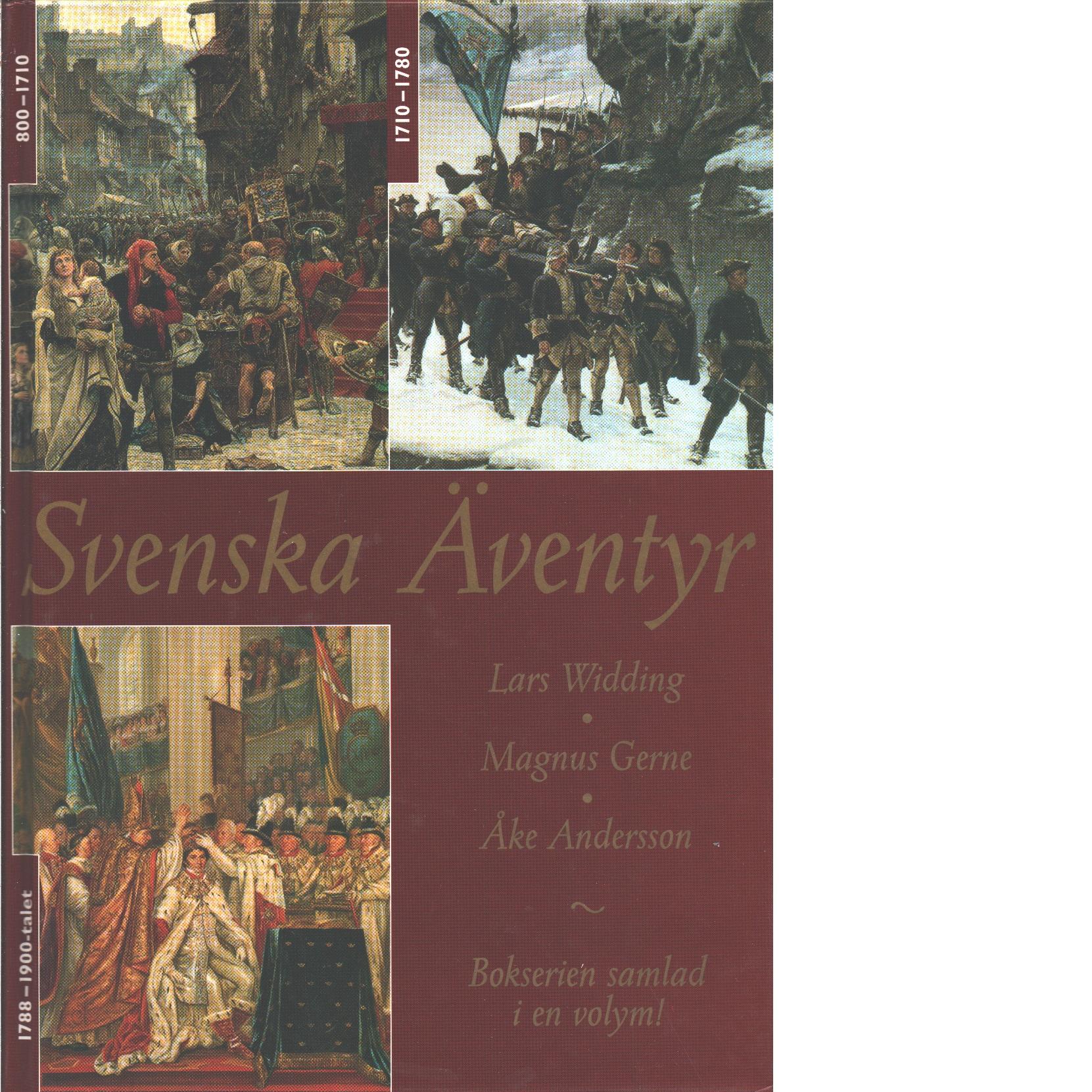 Svenska äventyr 800-1900-talet - Widding, Lars och Gerne, Magnus, samt Andersson, Åke