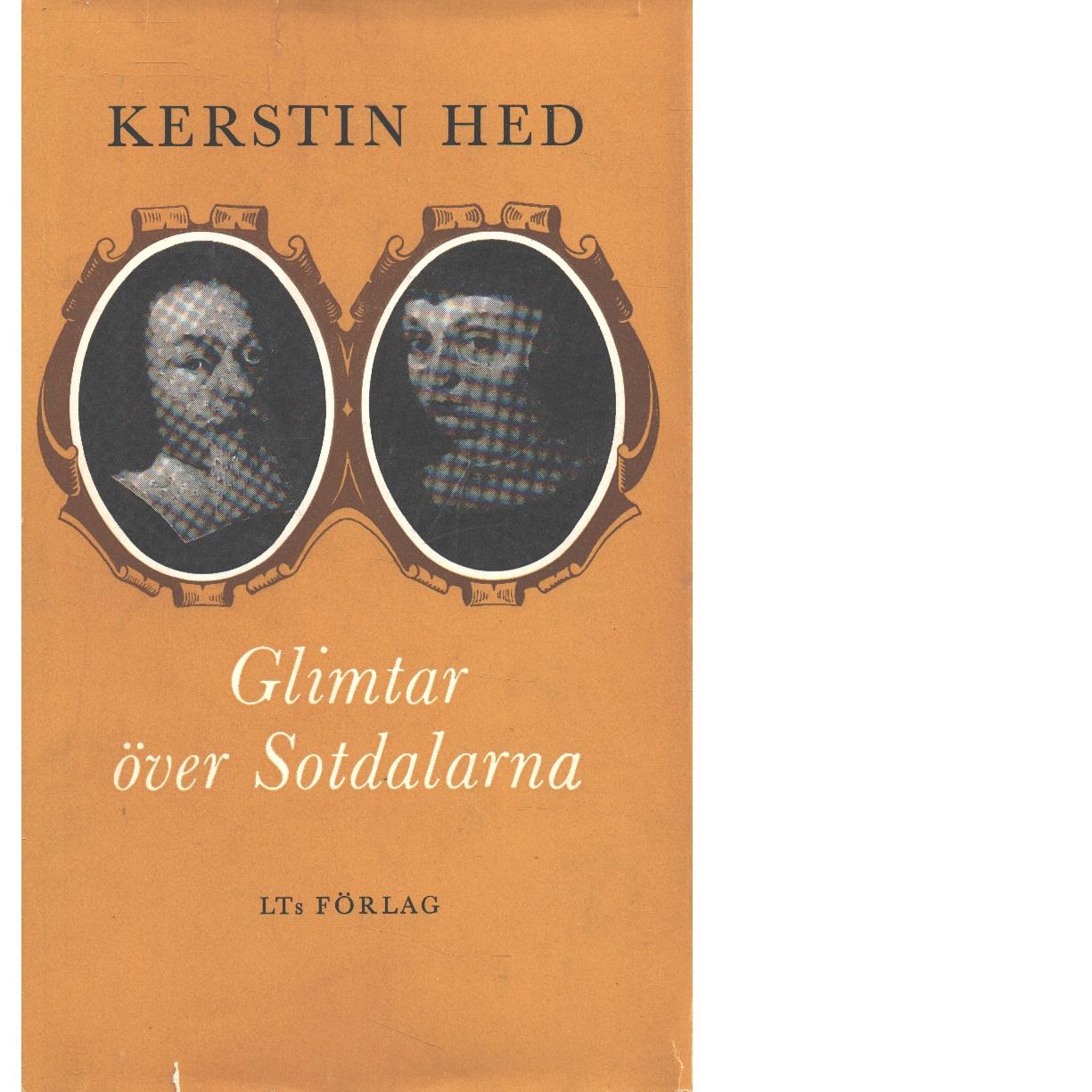 Glimtar över Sotdalarna - Hed, Kerstin