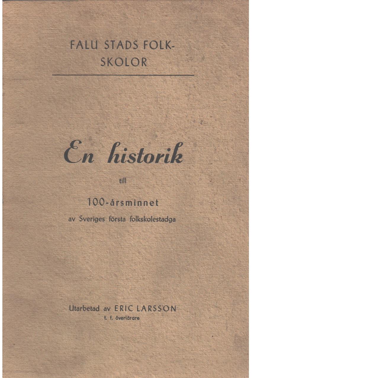 Falu stads folkskolor  - Larsson, Eric