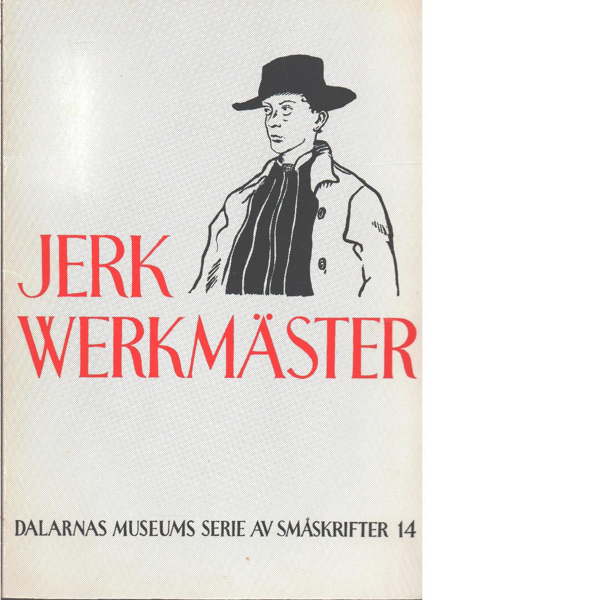 Jerk Werkmäster - Bondjers, Rune