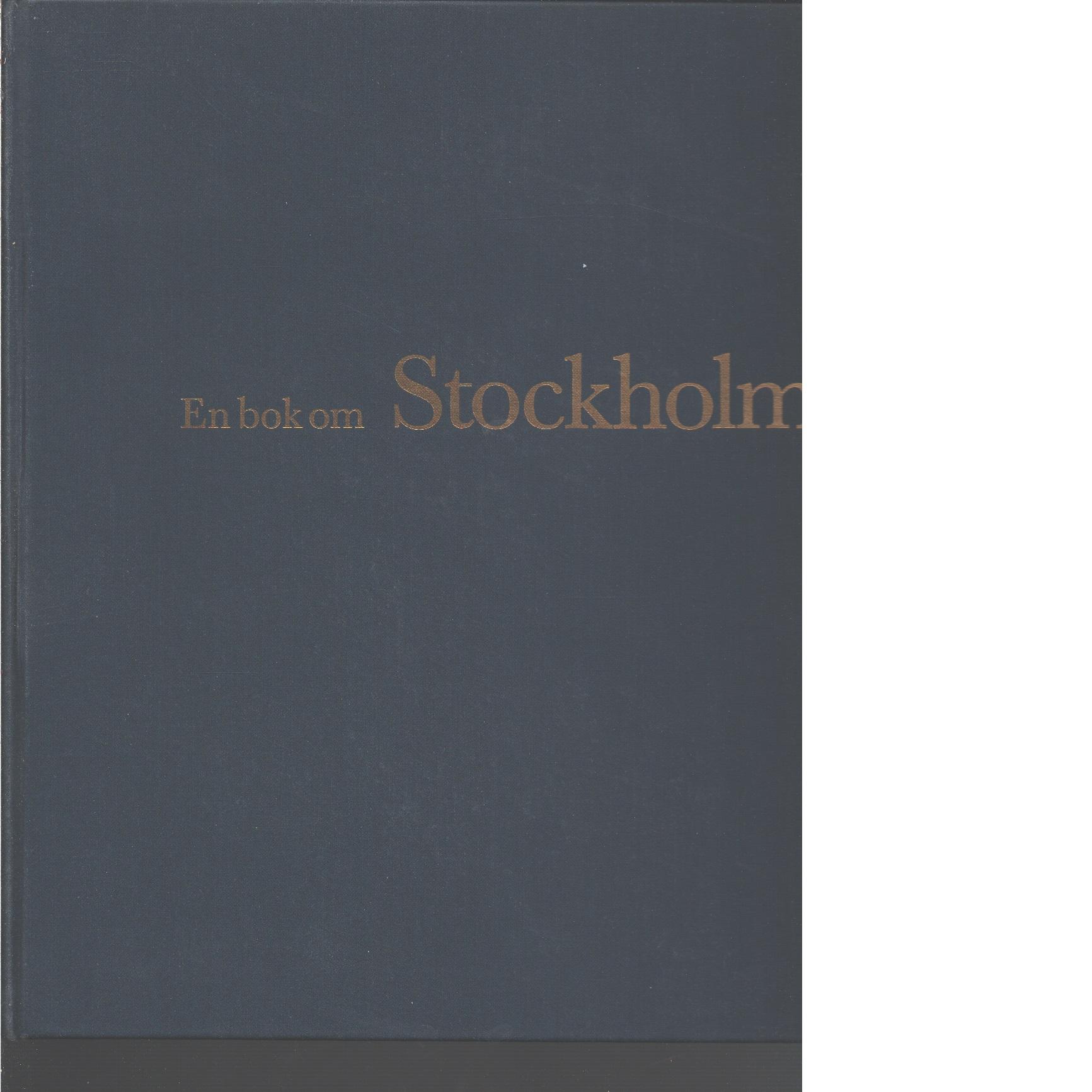 En bok om Stockholm - Fogelström, Per Anders