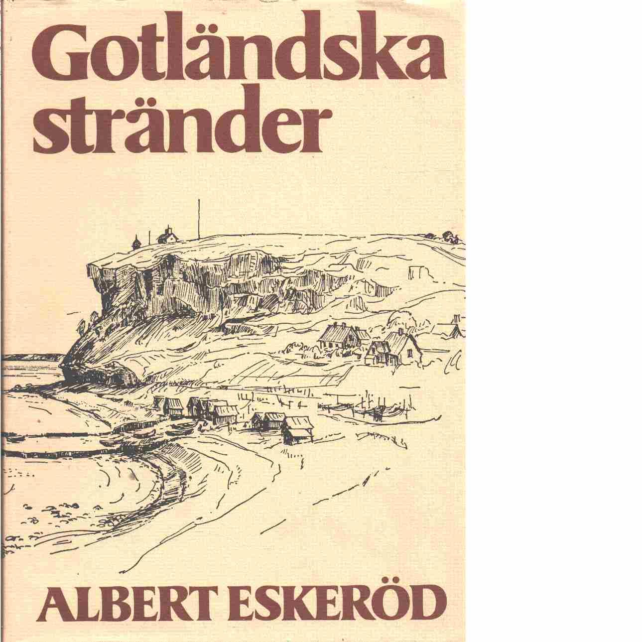 Gotländska stränder - Eskeröd, Albert