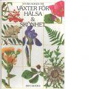 Stora boken om växter för hälsa & skönhet - Příhoda, Antonín