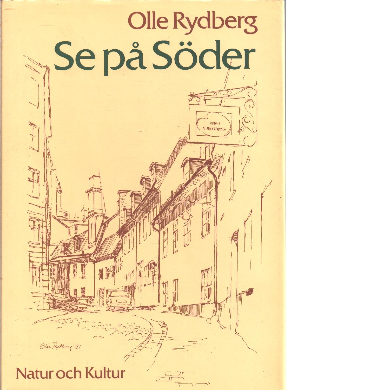Se på Söder - Rydberg, Olle