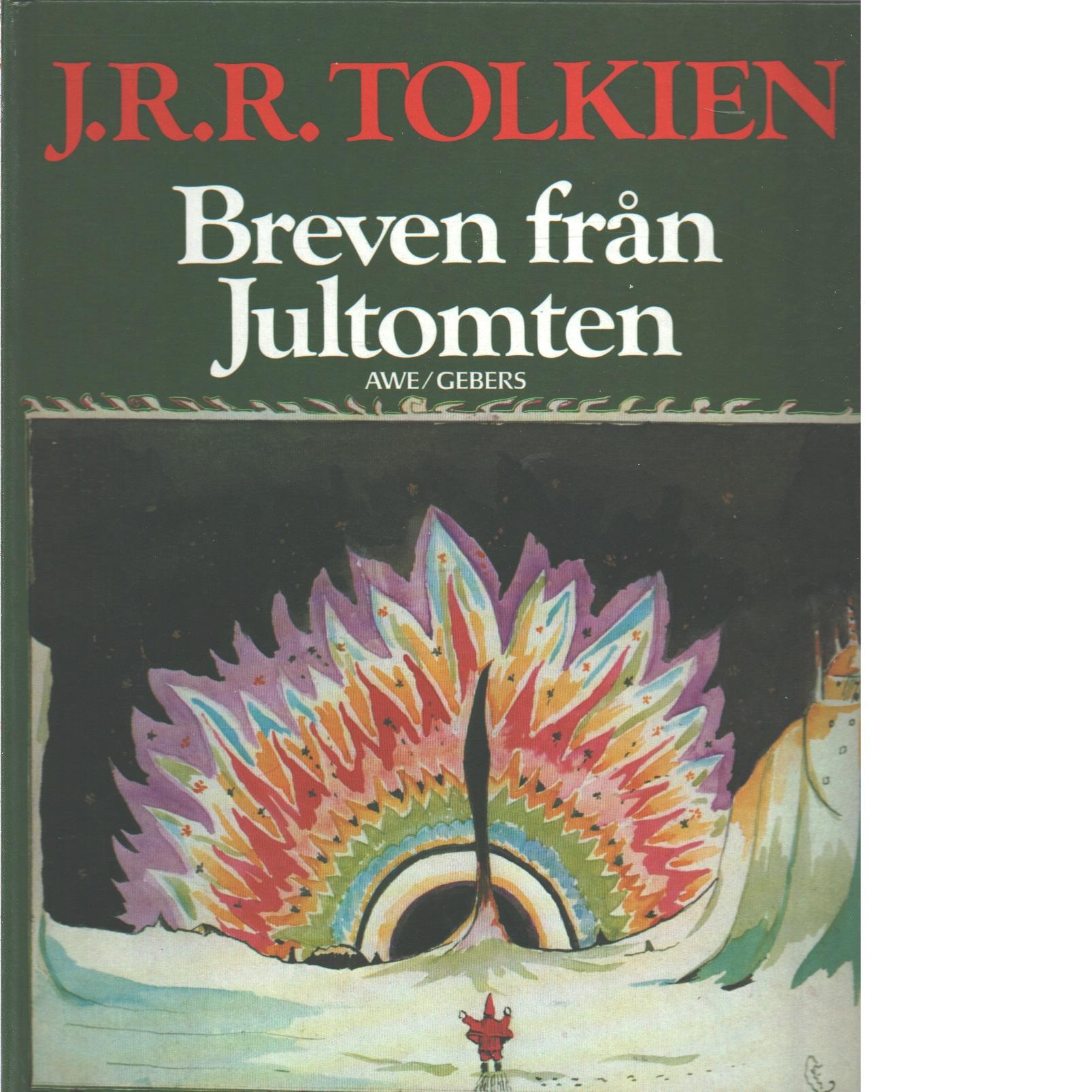 Breven från jultomten  - Tolkien, J. R. R.
