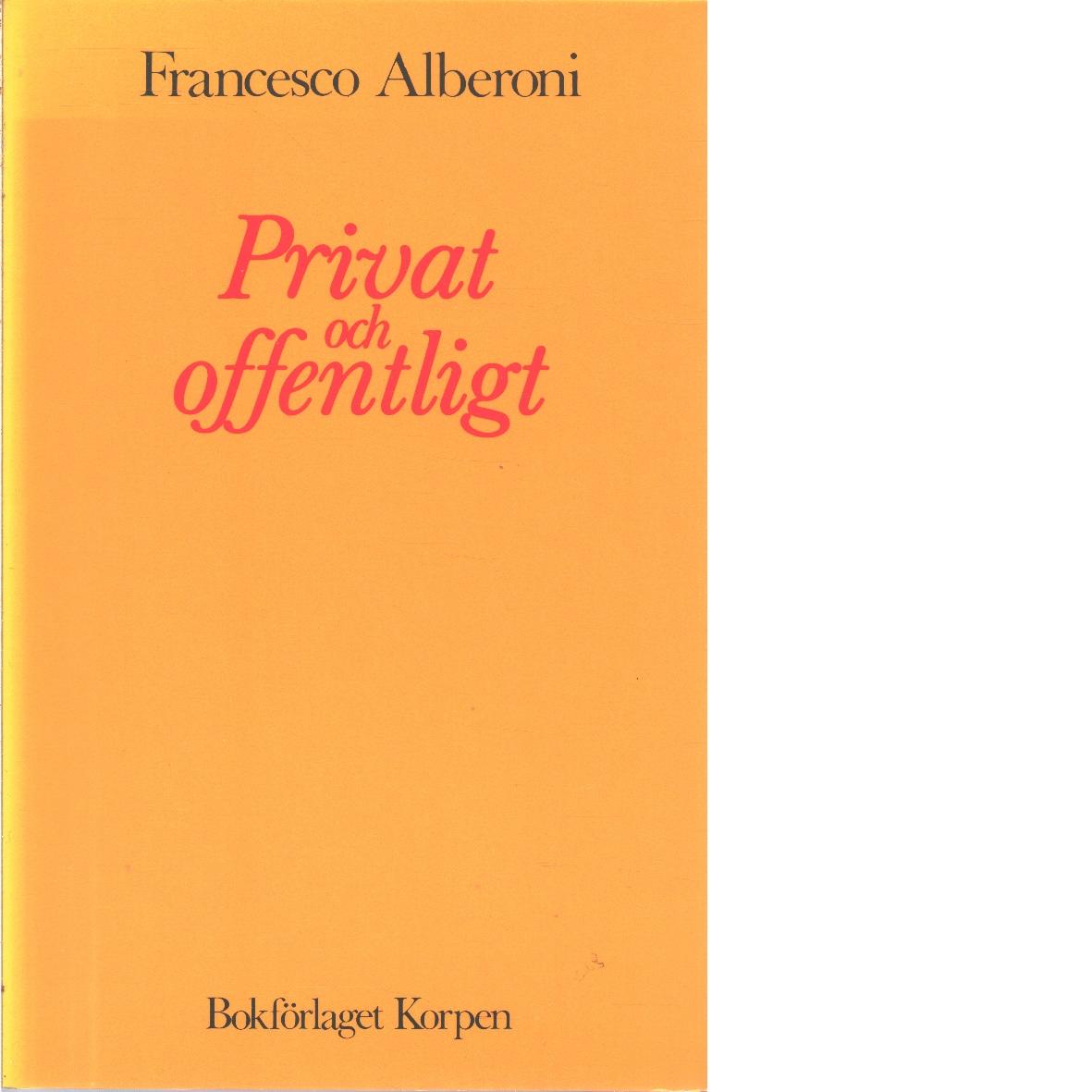 Privat och offentligt - Alberoni, Francesco