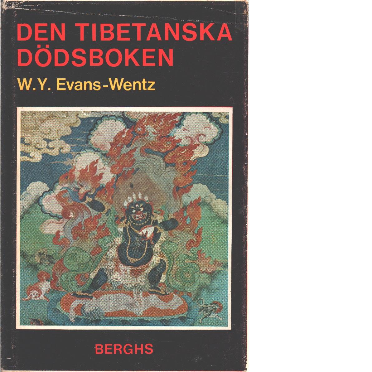 Den tibetanska dödsboken eller Upplevelserna efter döden på Bardo-planet enligt lama Kazi Dawa-Samdups återgivning - EDawa-Samdup, Kazi