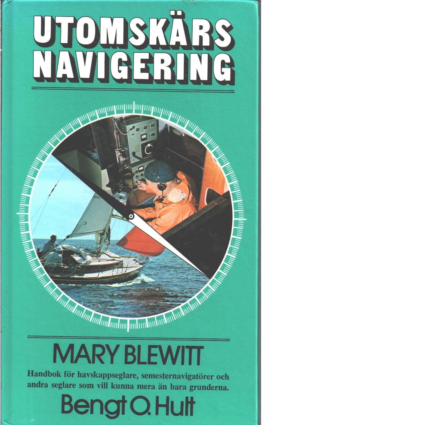 Utomskärs navigering  - Blewitt, Mary