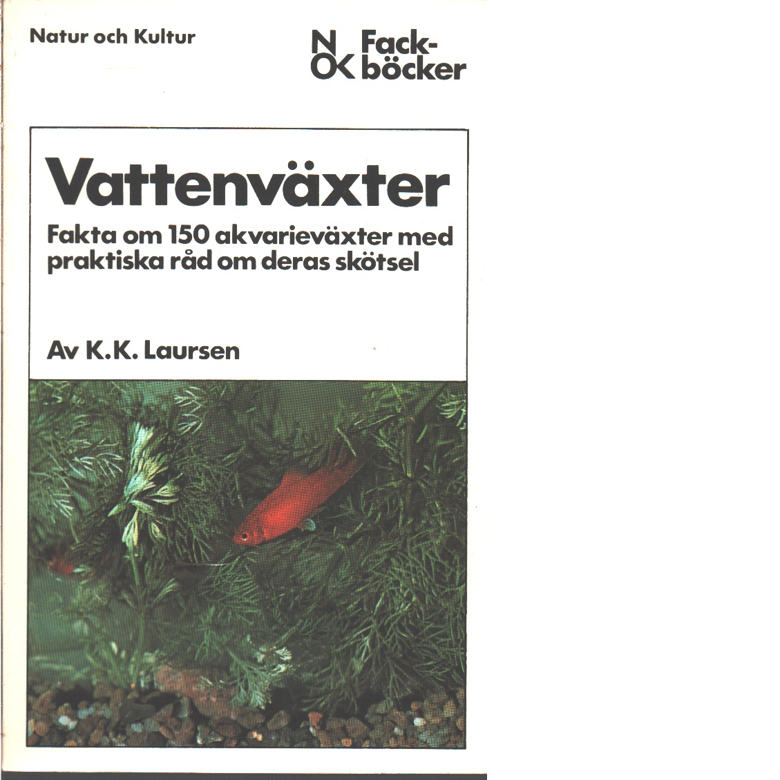 Vattenväxter  - Laursen, Knud Kristian