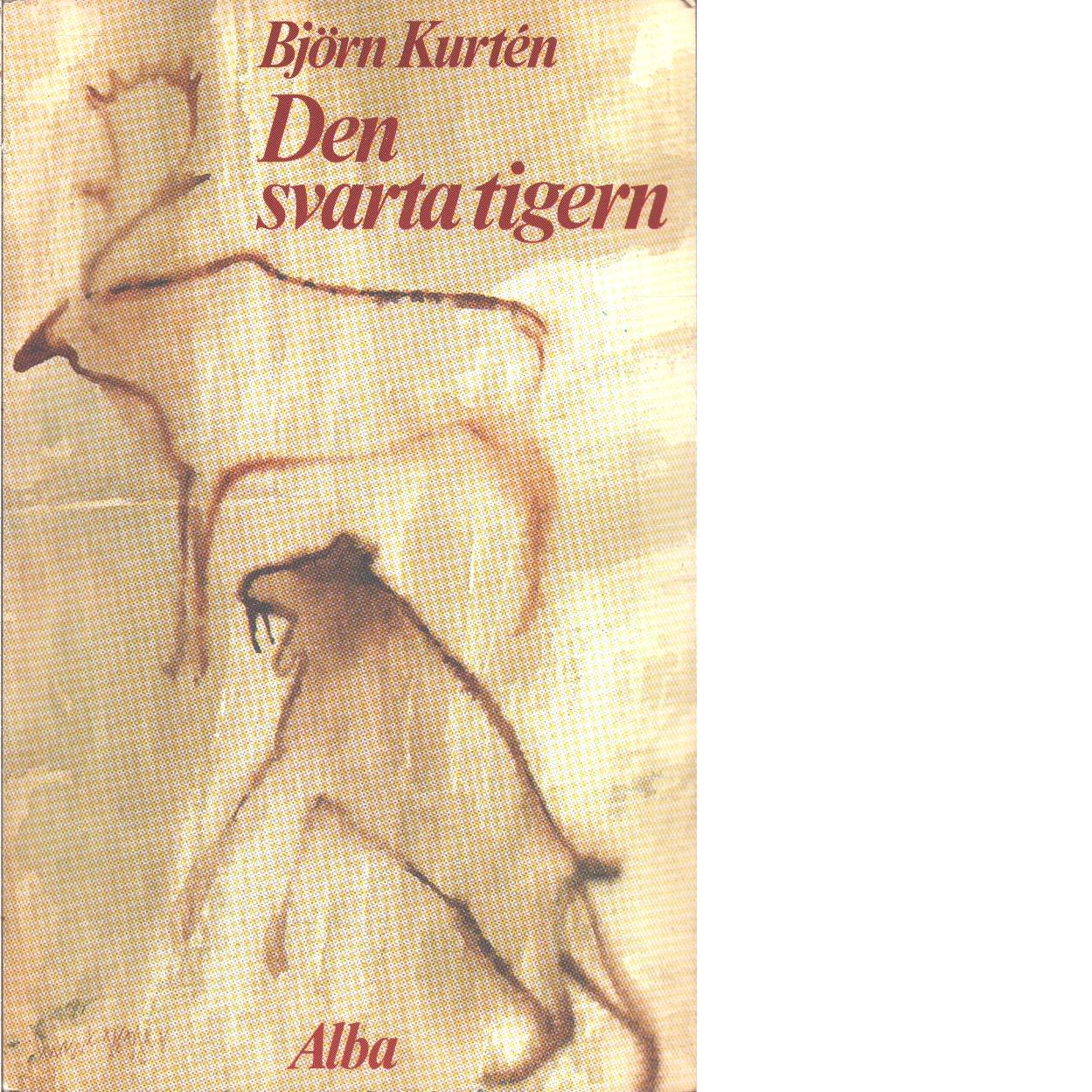 Den svarta tigern  - Kurtén, Björn