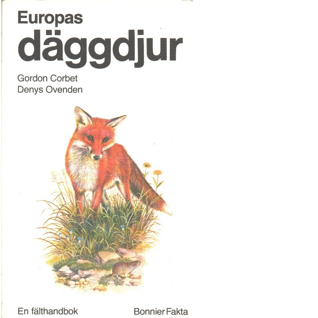Europas däggdjur : en fälthandbok - Corbet, G. B. och Ovenden, Denys