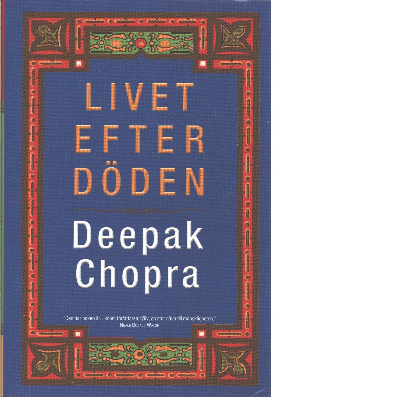 Livet efter döden - Chopra, Deepak
