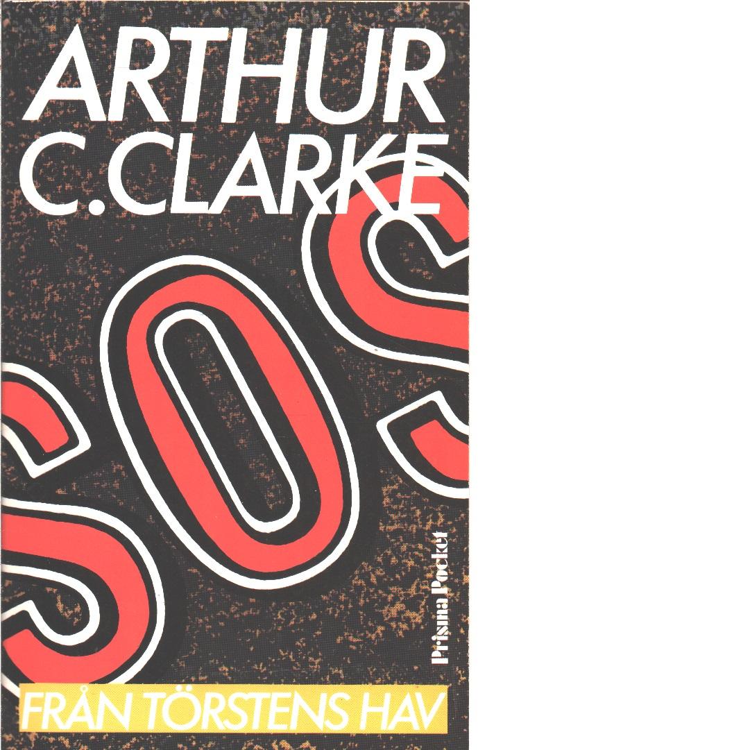 SOS från Törstens hav  - Clarke, Arthur C.