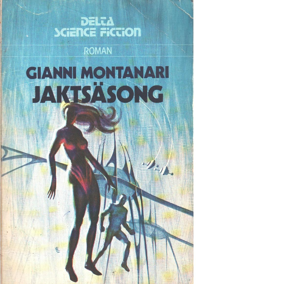 Jaktsäsong - Montanari, Gianni