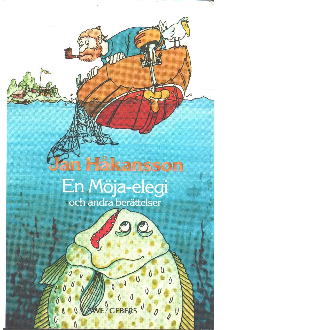 En Möja-elegi och andra berättelser - Håkansson, Jan