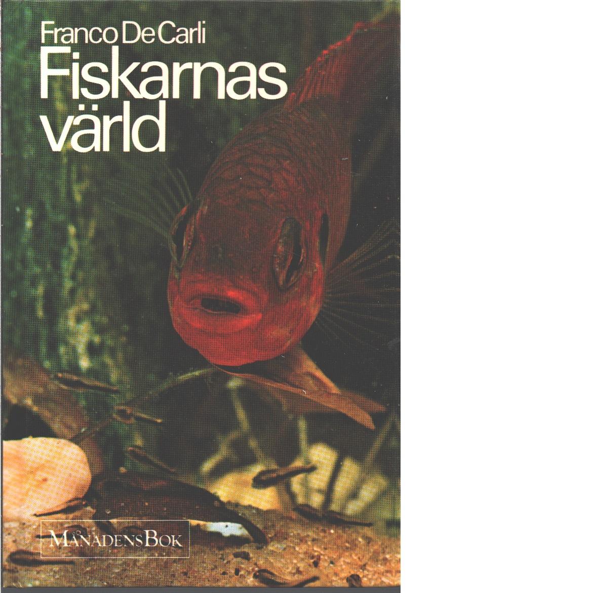 Fiskarnas värld - De Carli, Franco