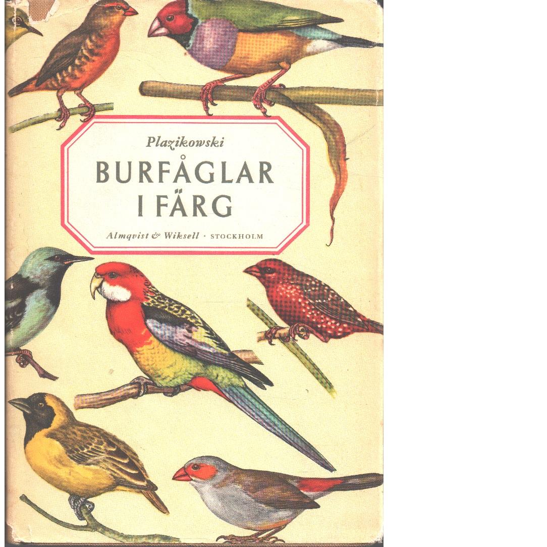 Burfåglar i färg. - Plazikowski, Uno