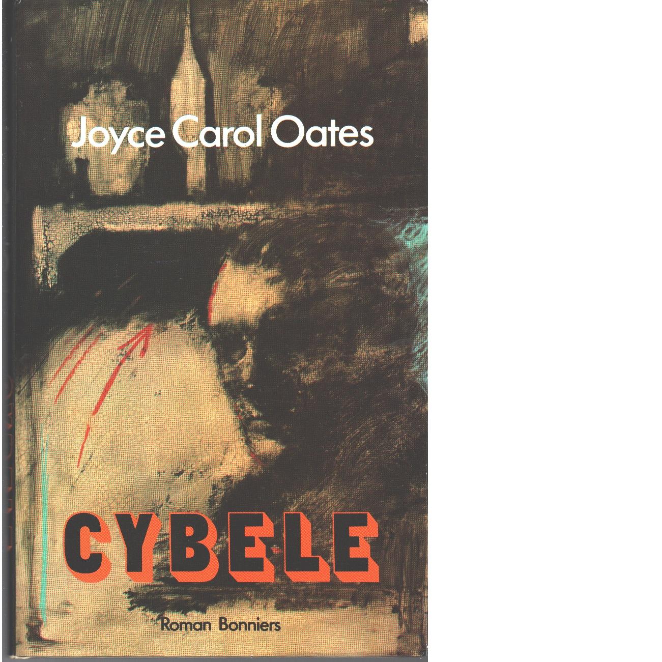 Cybele - Oates, Joyce Carol