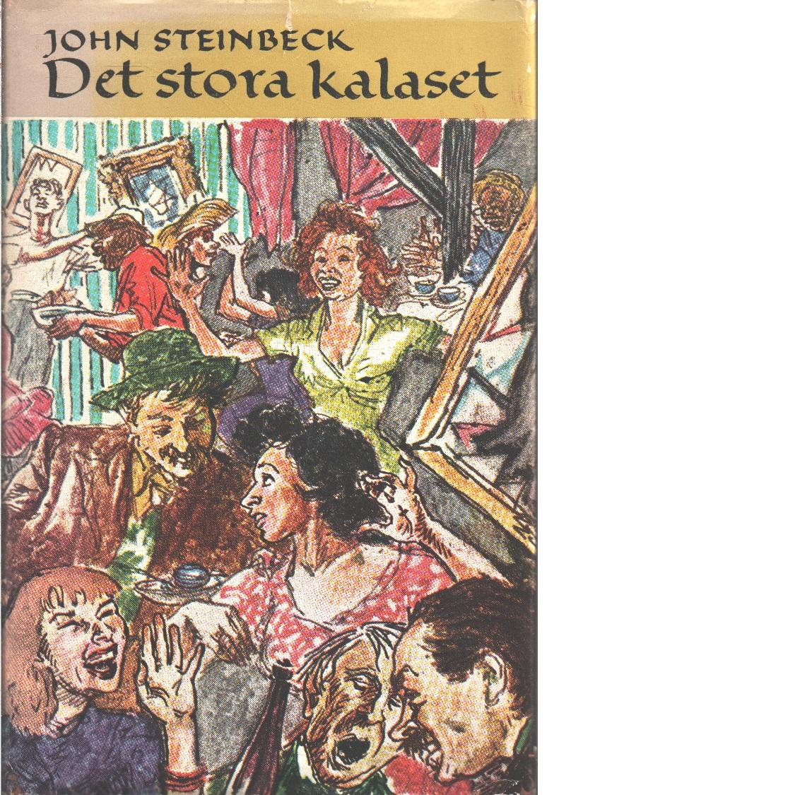 Det stora kalaset - Steinbeck, John