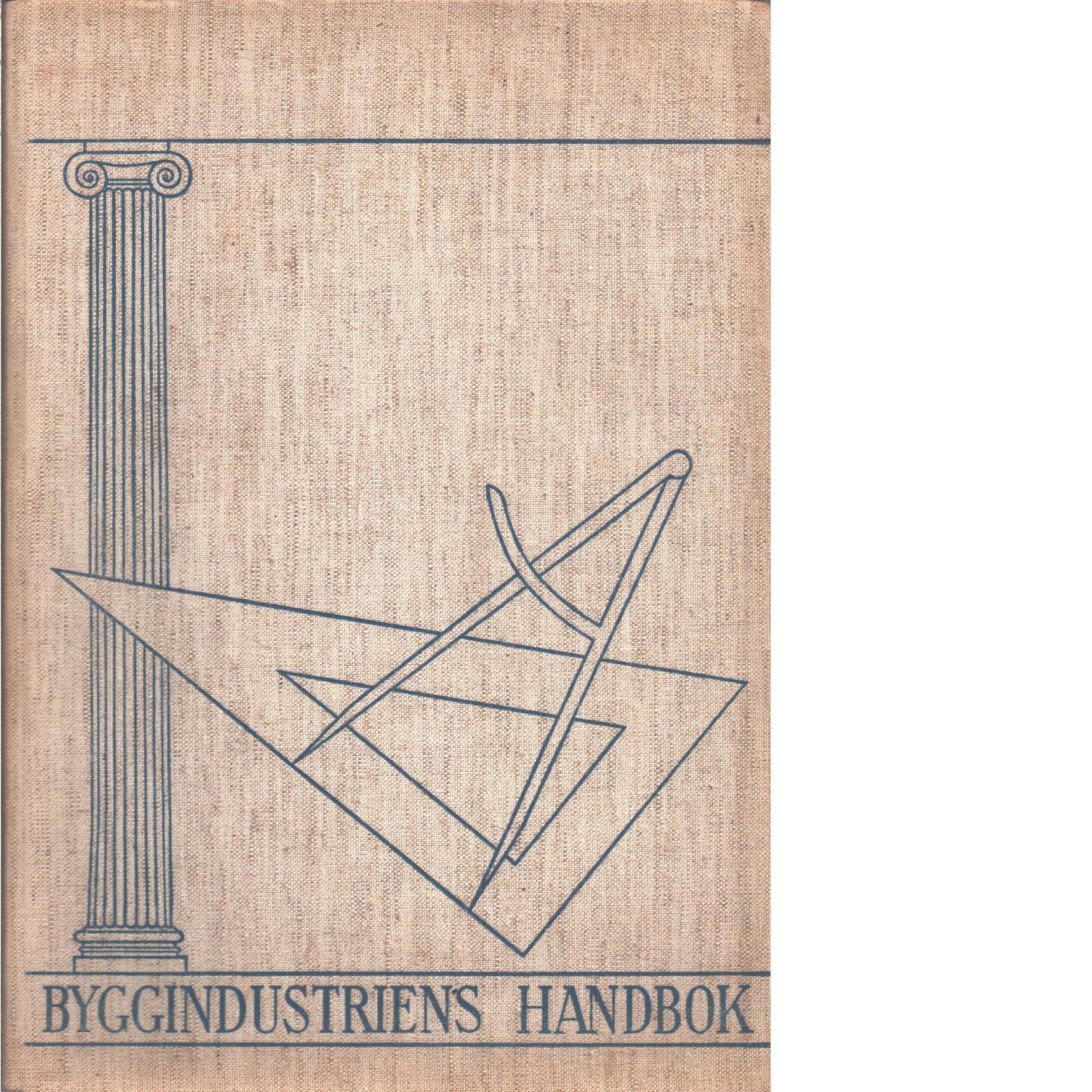 Byggindustriens handbok. - Red.