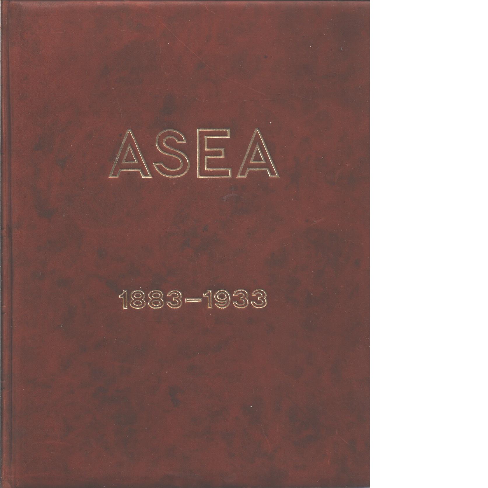 Ett elektriskt halvsekel : översikt över ASEAs utveckling 1883-1933 - Åkerman, Johan