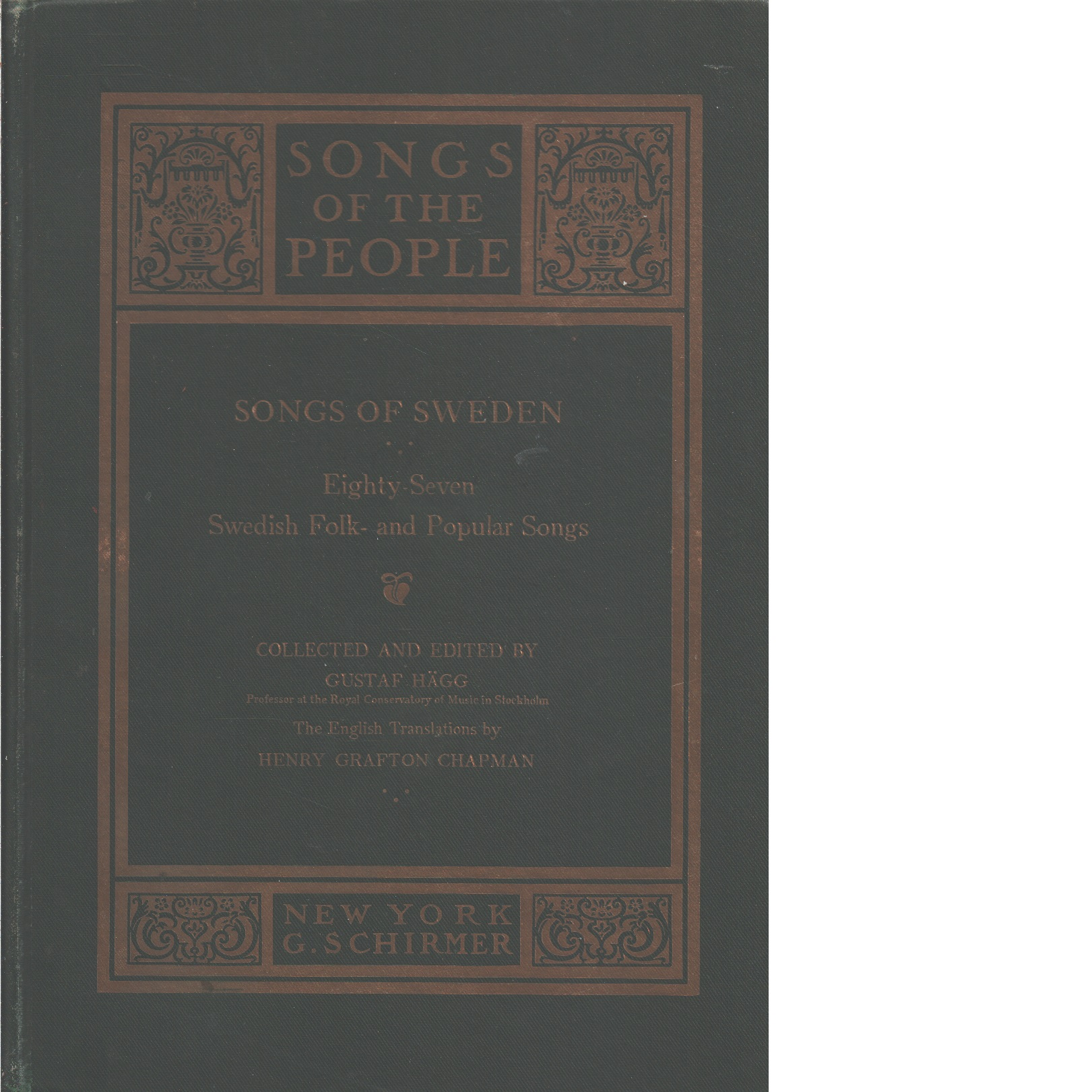 Songs of Sweden : eighty-seven Swedish folk- and popular songs [Text med Noter] - Red. Hägg, Gustaf
