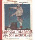 Lappska folksagor och äventyr : berättade för barn - Lindholm, Valdemar