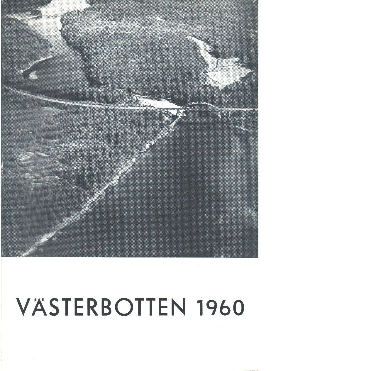 Västerbotten 1960 : Västerbottens läns hembygdsförenings årsbok - Red.