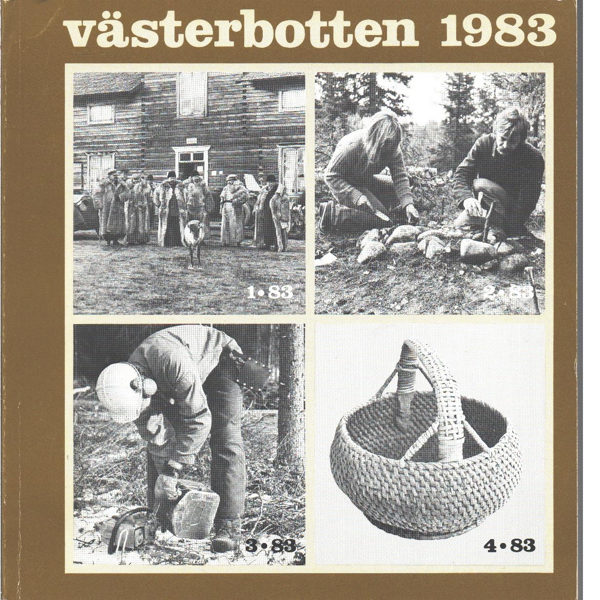 Västerbotten : Västerbottens läns hembygdsförenings årsbok 1983 - Red.