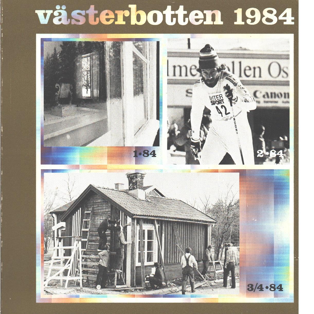 Västerbotten : Västerbottens läns hembygdsförenings årsbok 1984 - Red.