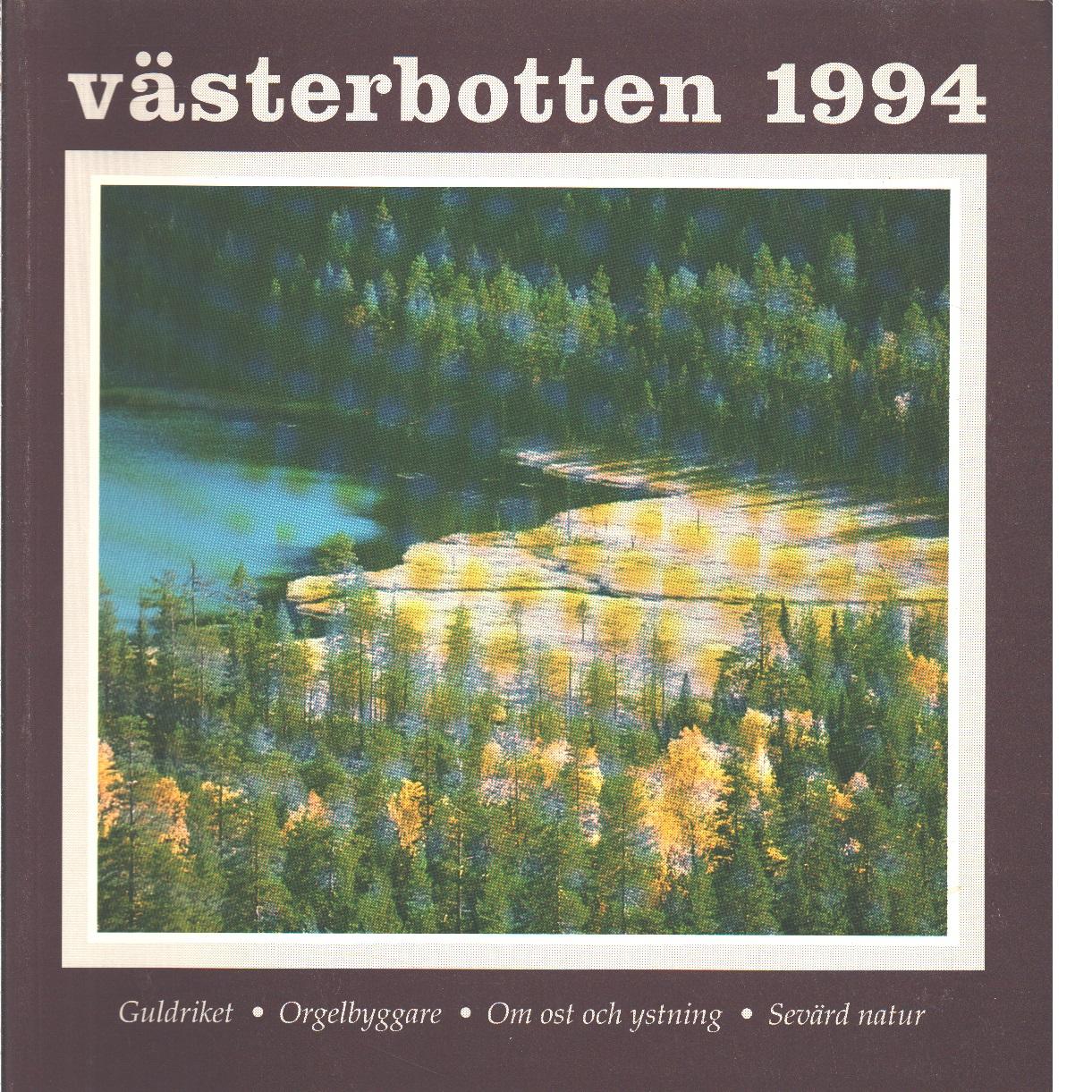 Västerbotten : Västerbottens läns hembygdsförenings årsbok 1994 - Red.