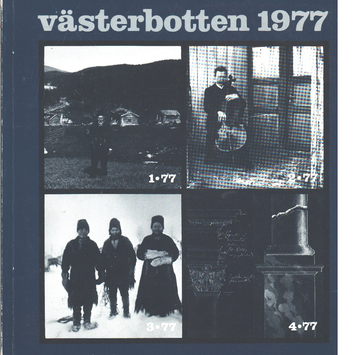 Västerbotten : Västerbottens läns hembygdsförenings årsbok 1977 - Red.