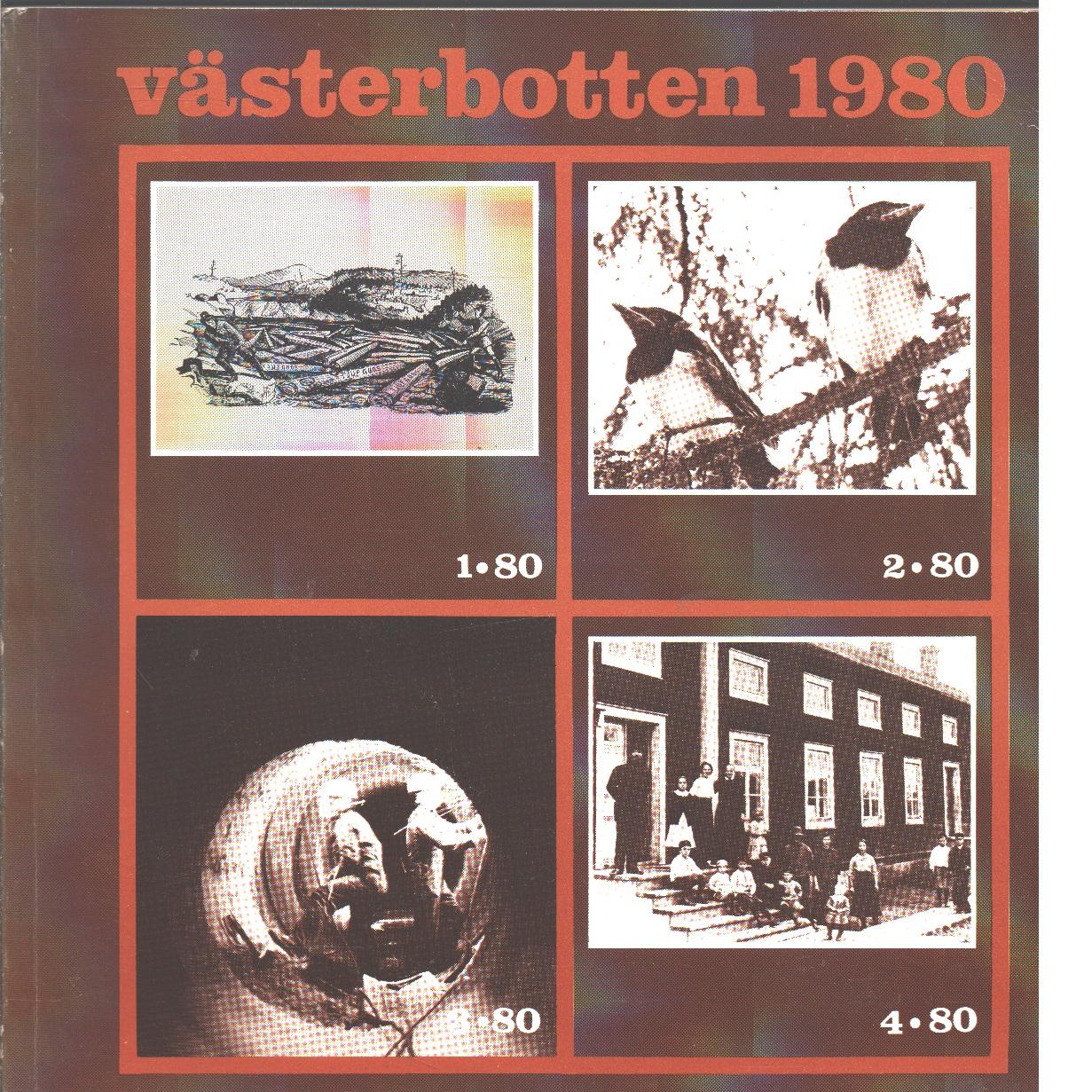 Västerbotten : Västerbottens läns hembygdsförenings årsbok 1980 - Red.