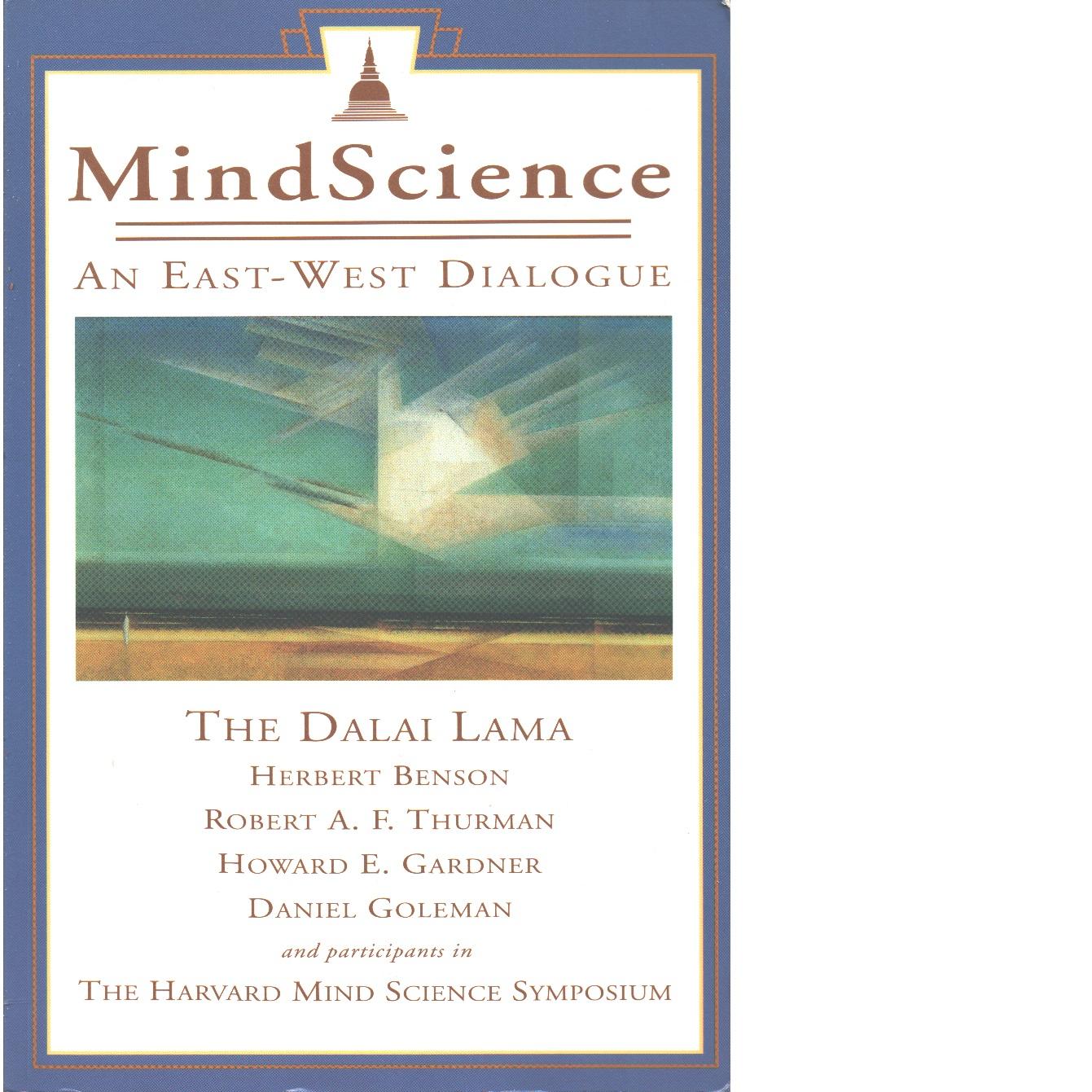 Mindscience an East West Dialogue  -  Benson,  Herbert