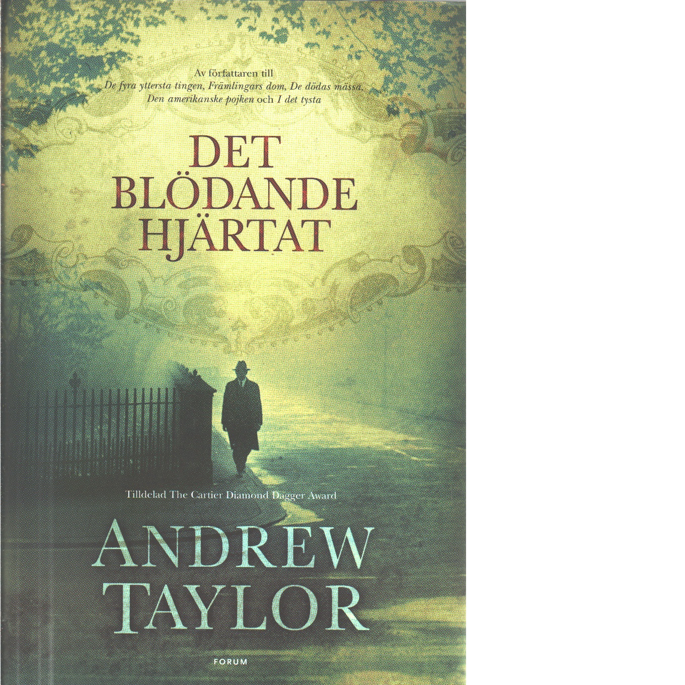 Det blödande hjärtat - Taylor, Andrew