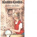 Kulla-Gulla håller sitt löfte - Sandwall-Bergström, Martha