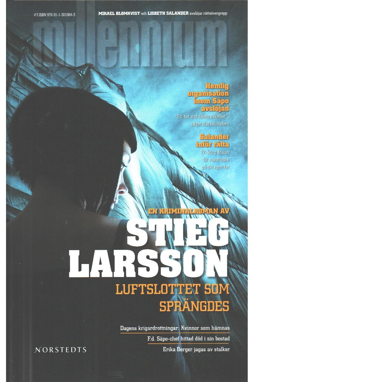 Luftslottet som sprängdes - Larsson, Stieg