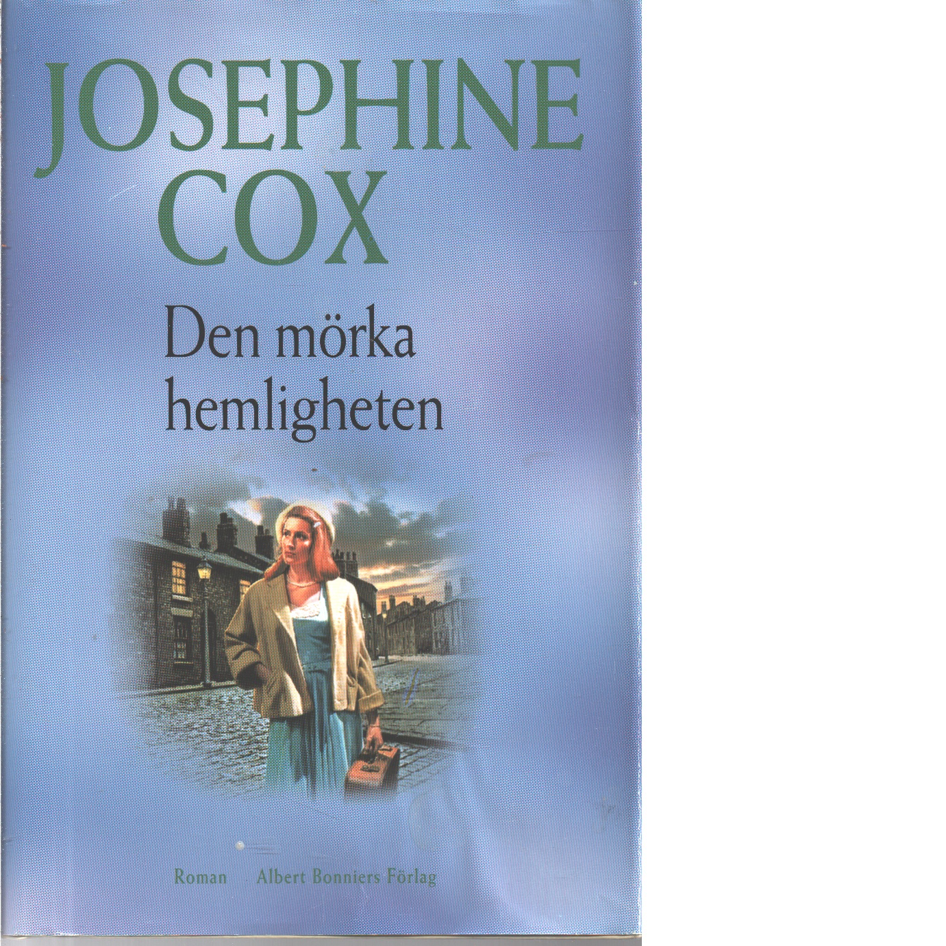 Den mörka hemligheten - Cox, Josephine