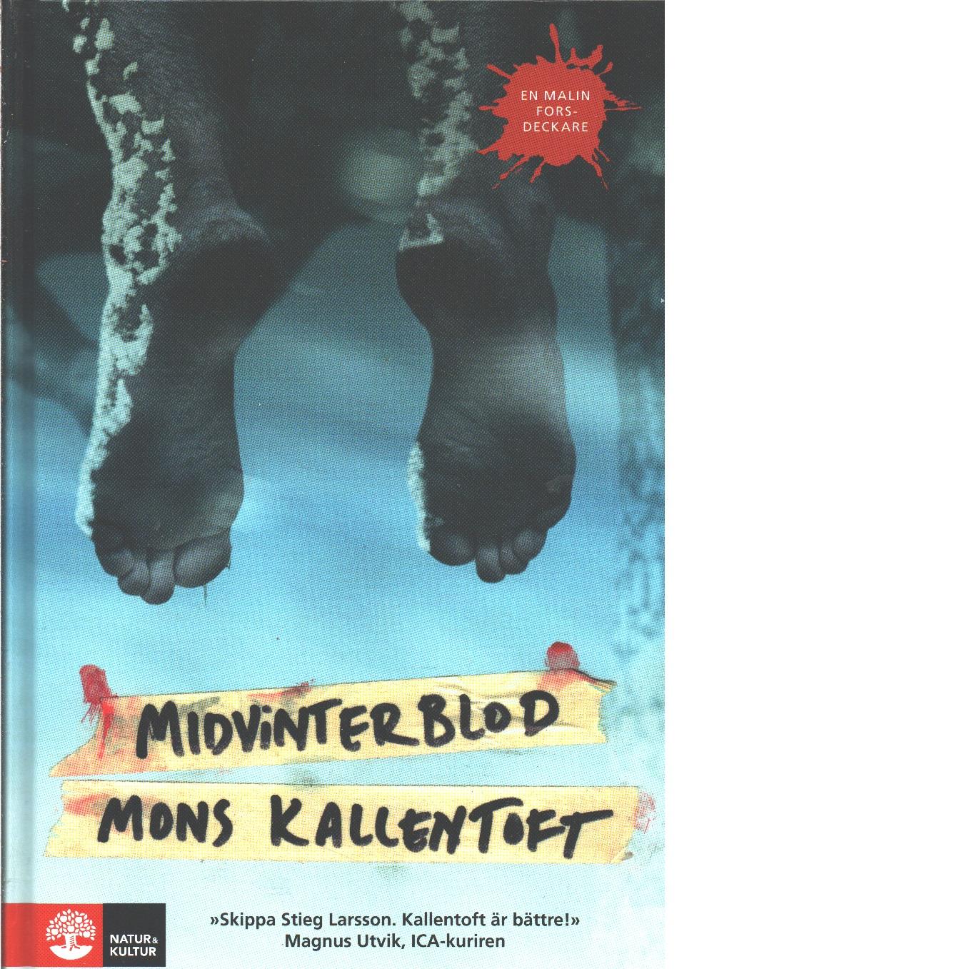 Midvinterblod - Kallentoft, Mons
