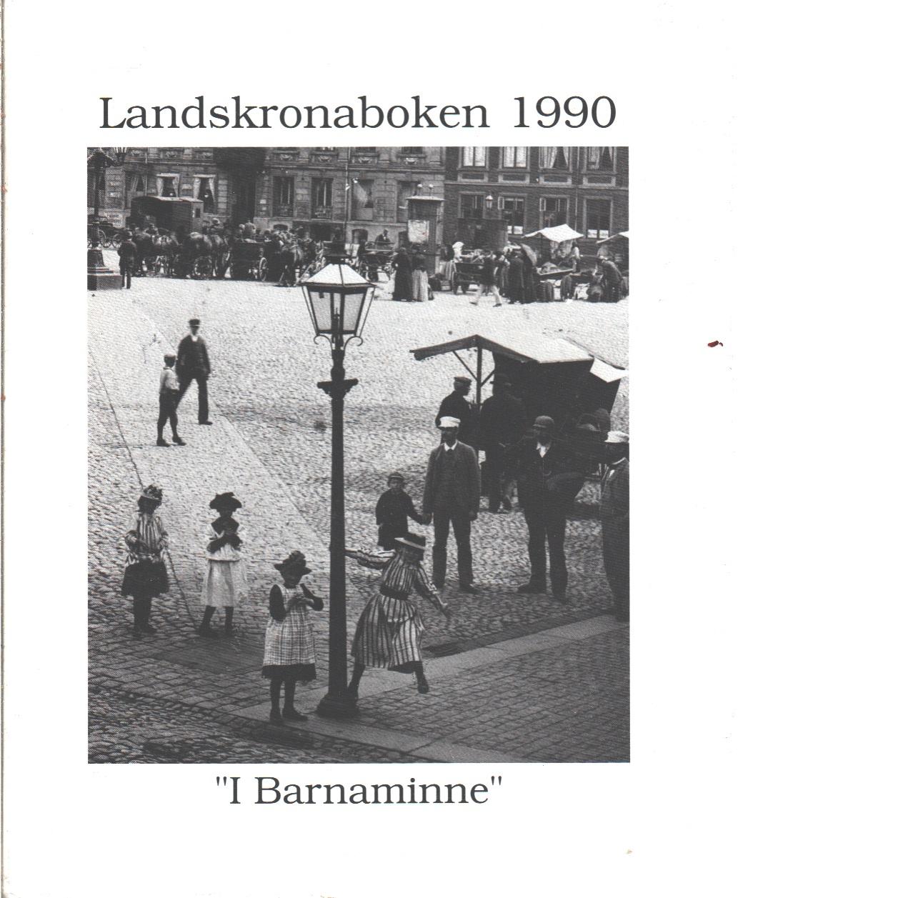 Landskronaboken 1990 I Barnaminne - Red.