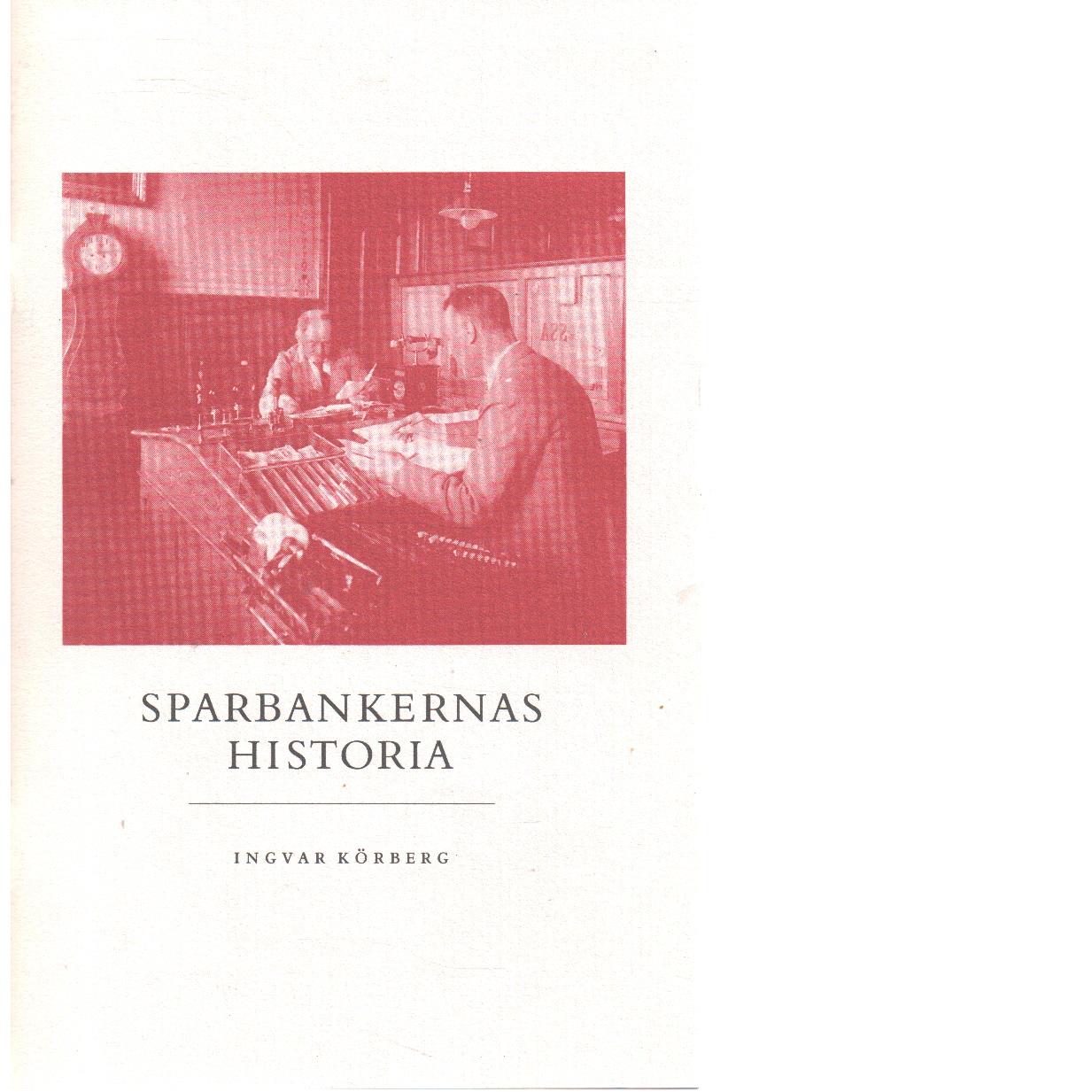 Sparbankernas historia - Körberg, Ingvar