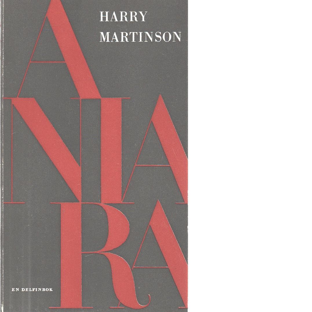 Aniara : En revy om människan i tid och rum - Martinson, Harry