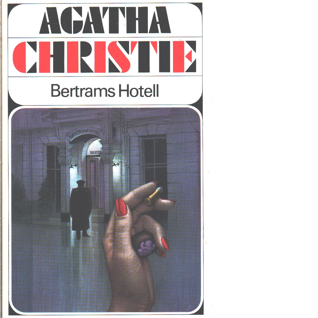 Bertrams hotell - Christie, Agatha
