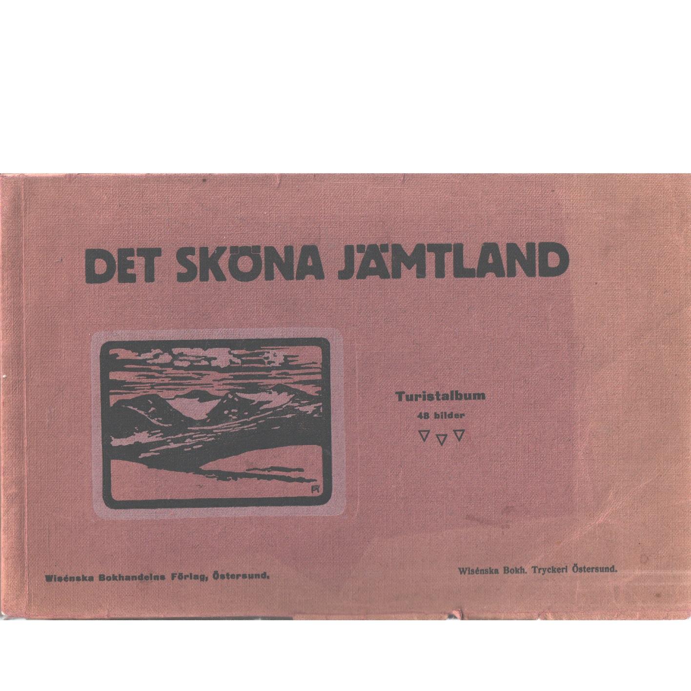 Det sköna Jämtland : Turistalbum  - Red.