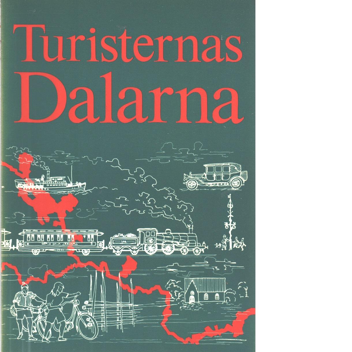 Turisternas Dalarna  Dalarnas hembygdsbok 1976 - Red. Rosander, Göran