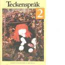 Teckenspråk 2 - Lindberg, Wally  och Ekholm, Christa
