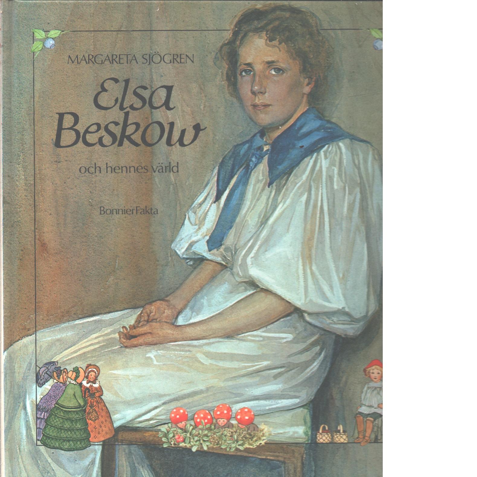 Elsa Beskow och hennes värld - Sjögren, Margareta