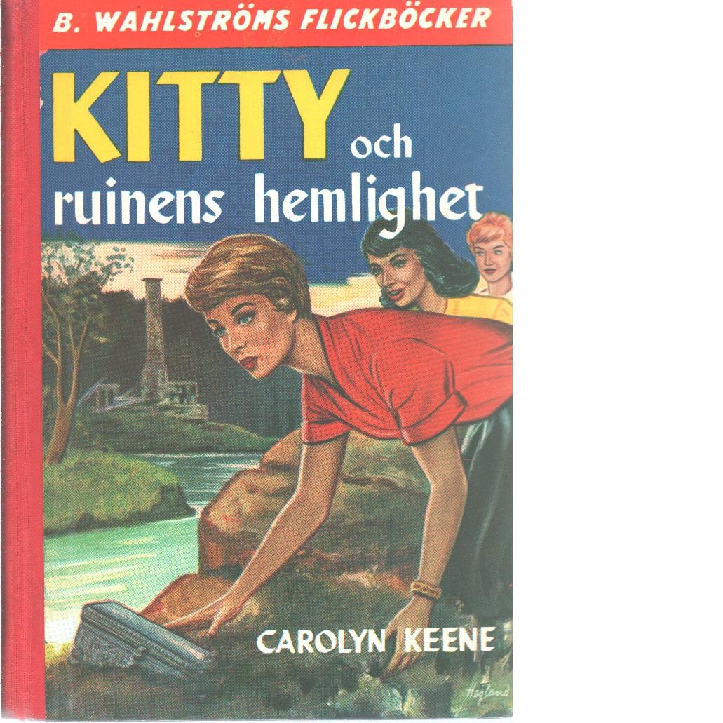 Kitty och ruinens hemlighet - Keene, Carolyn