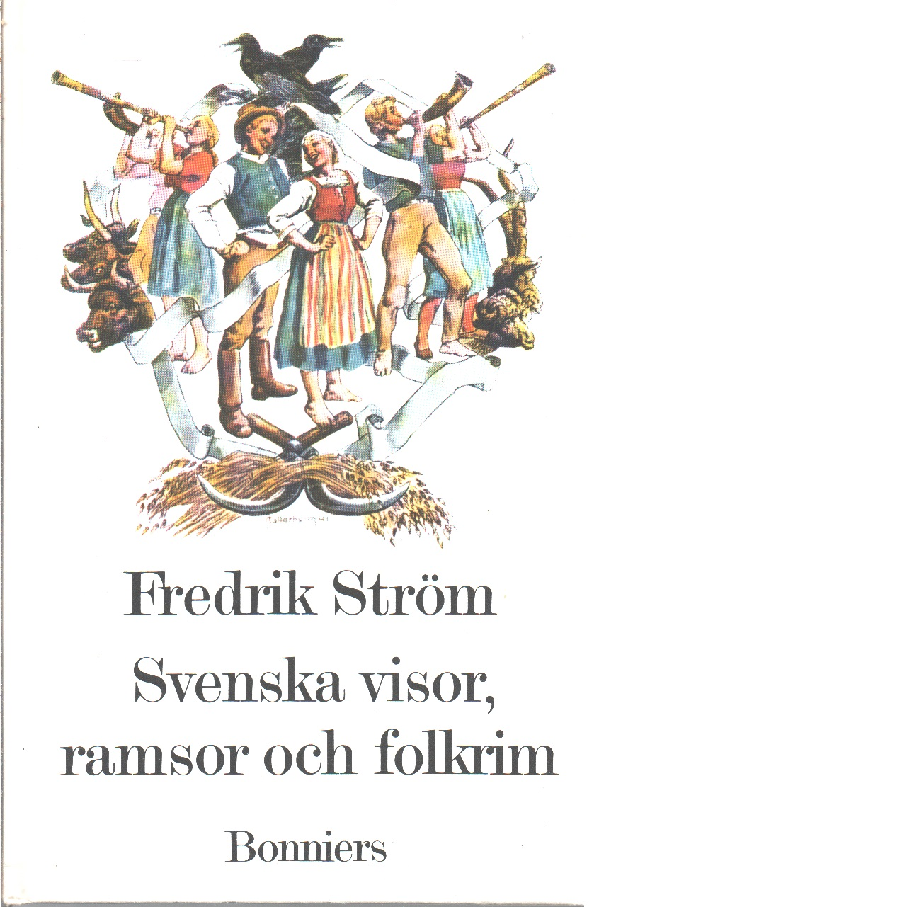 Visor, ramsor och andra folkrim - Ström, Fredrik