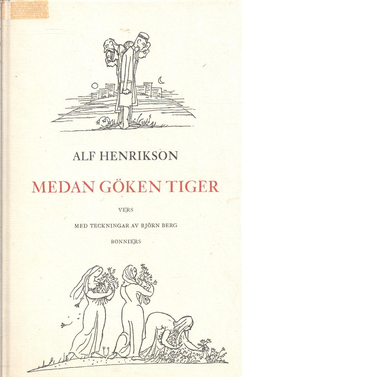 Medan göken tiger  - Henrikson, Alf